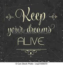 Keep Your Dreams Alive Quote Best of Keep Your Dreams Alive Quote Typographic Background Vector Format