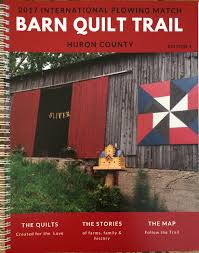 Ontario Plowmen's Association - Barn Quilts & IPM 2017 Huron County Barn Quilt Trail Picture of Barn Quilt Trail Book Adamdwight.com