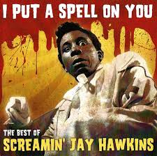 screamin jay hawkins i put a spell on you the best of screamin  screamin jay hawkins i put a spell on you the best of screamin jay hawkins cd at discogs