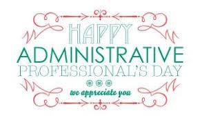 Administrative Professional Days Celebrate Administrative Professionals Day April 25th Hr Update