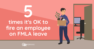 Employee Of The Month Write Ups 5 Times Its Ok To Fire An Employee On Fmla Leave Hr Morning