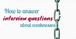 what is your weakness interview question how to answer interview questions about weaknesses wisestep