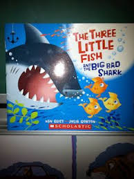 the three little fish and the big bad shark an ocean version of the three little pigs great to do a differences book between the two books