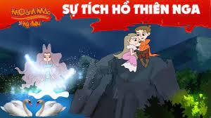 Khoảnh Khắc Kỳ Diệu 2020 | SỰ TÍCH HỒ THIÊN NGA | Truyện Cổ Tích | Phim  hoạt hình hay nhất - YouTube