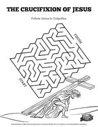 crucifixion mazes can your kids find their way through each twist and turn of this crucifixion maze