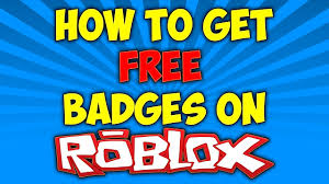 How To Get Roblox In Roblox How To Get Free Badges On Roblox Working 2018 Youtube