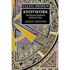 Aidan Meehan Celtic Design Series Knotwork By Aidan Meehan Crafting Books At The Works