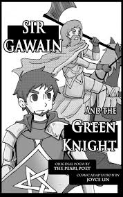 this is a comic rendition of sir gawain and the green knight it  this is a comic rendition of sir gawain and the green knight it has a
