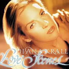 <b>Diana Krall</b> - <b>Love</b> Scenes - Amazon.com Music