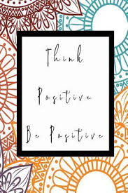Think Positive Be Positive 3d Isometric Graph Paper Journal