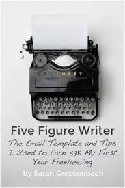 how to become a lance writer and work at home lance five figure writer the email template and tips i used to earn 59k my first