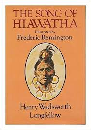 the song of hiawatha by henry wadsworth longfellow  the song of hiawatha by henry wadsworth longfellow illustrations from the designs of frederic remington henry wadsworth 1807 1882 longfellow