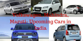 new car launches planned in indiaVolkswagen Mahindra Maruti Upcoming Cars in India  Automotive