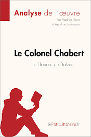 Le Colonel Chabert Resumé Complet Pdf LE COLONEL CHABERT D'HONORÉ DE BALZAC ANALYSE DE L'OEUVRE EBOOK 1
