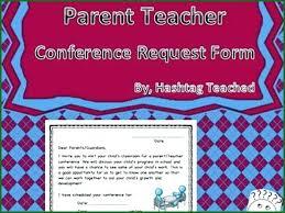 parent teacher conference letters free parent teacher conference form request letter template