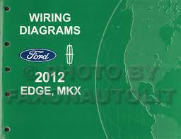 2012 ford edge lincoln mkx wiring diagram manual original