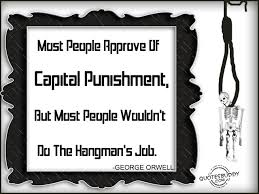capital punishment quotes like success quotes on capital punishment against
