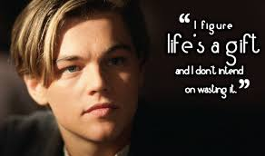 40 Of The Most Inspirational Quotes From 'Titanic' Life Style Gorgeous Most Famous Quotes