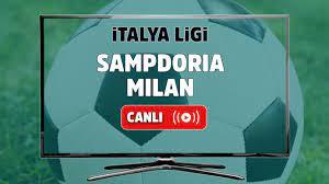 Canlı maç izle Sampdoria Milan Bein Sports 3 şifresiz ve canlı maç izle -  Tv100 Spor