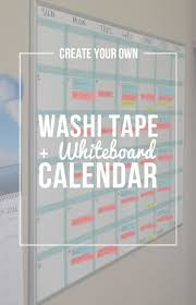 classroom whiteboard ideas. create your own: washi tape + whiteboard calendar classroom ideas