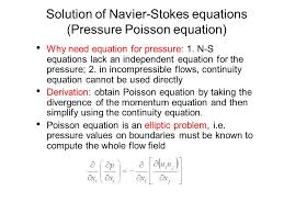solution of navier stokes equations pressure poisson equation