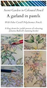 pion for pencils colouring secret garden a garland in pastels faber castell polychromos pencils