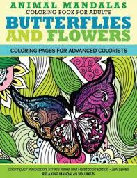 Animal Mandala Coloring Book For Adults Butterflies And Flowers