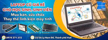 Laptop cũ tại Huế - Giá rẻ cho học sinh, sinh viên - Home