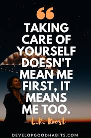 Think Of Others Before Yourself Quotes Best of 24 SelfCare Quotes To Remind You To Take Care Of Yourself