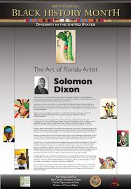 culture in florida culturebuildsflorida solomon dixon was chosen as the featured florida artist for black history month 2013
