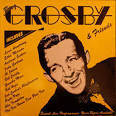 Bing Crosby and Friends, Vol. 1