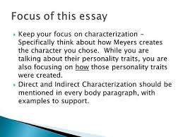 characterization essay rough draft individual check ppt keep your focus on characterization specifically think about how meyers creates the character you