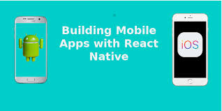 Apps Using What You Need To Know To Start Building Mobile Apps In React Native