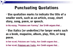 quotations 11 punctuating quotations • use quotation marks