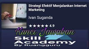 Try the suggestions below or type a new query above. Kunci Jawaban Ability Academy Strategi Efektif Menjalankan Cyber Web Marketing Online Money Monster