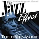 The Jazz Effect: Thelonius Monk