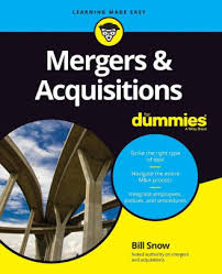 <b>Mergers &</b> Acquisitions For Dummies by <b>Bill Snow</b>, Paperback ...