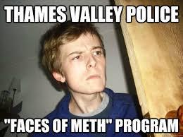 "Thames valley police ""faces of meth"" program - Crackhead Sid ... via Relatably.com"