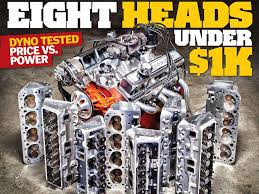 Eight Budget Small Block Chevy Heads Tested Car Craft