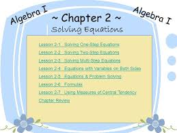 chapter 2 algebra i algebra i solving equations