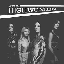 <b>The Highwomen</b>: - <b>The Highwomen</b> [CD] - Golden Discs