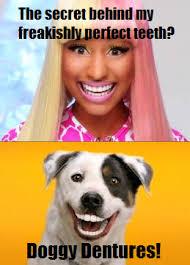 Nicki Minaj has doggy dentures | Nicki Minaj | Know Your Meme via Relatably.com