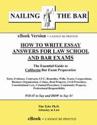 how to write essay answers for law school and bar exams the ebook how to write essay answers for law school and bar exams the essential guide to california bar exam preparation pre