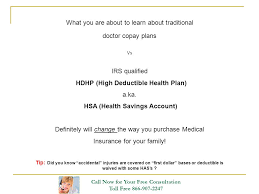 what you are about to learn about traditional doctor copay plans vs irs qualified hdhp