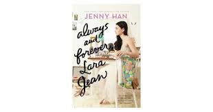 I didn't love the end of any of the three books. Always And Forever Lara Jean To All The Boys I Ve Loved Before Book 3 Book Review