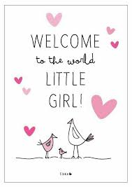 Baby Girl Quotes Unique Welcome To The World Little Girl Births Pinterest Babies