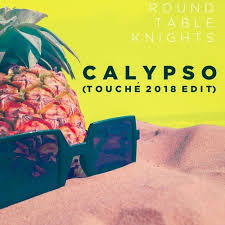 round table knights calypso touché 2018 edit by touché uk free listening on soundcloud