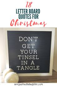 Quotes Letter 18 Quotes For Your Letter Board Christmas Edition Army Wife With
