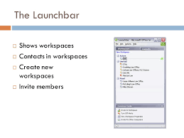 virtual office tools. 6 the launchbar shows workspaces contacts in create new invite members virtual office tools g