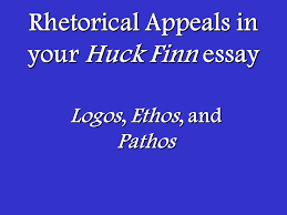 rhetorical appeals in your huck finn essay ppt video online rhetorical appeals in your huck finn essay